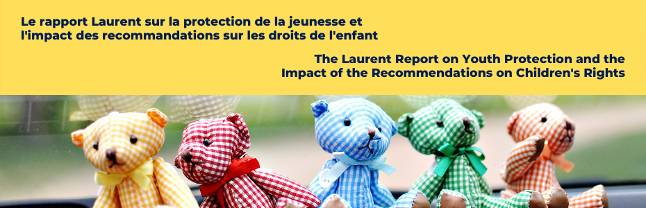 Colourful teddy bears close to a window to announce the event on the Laurent Report on Youth Protection.