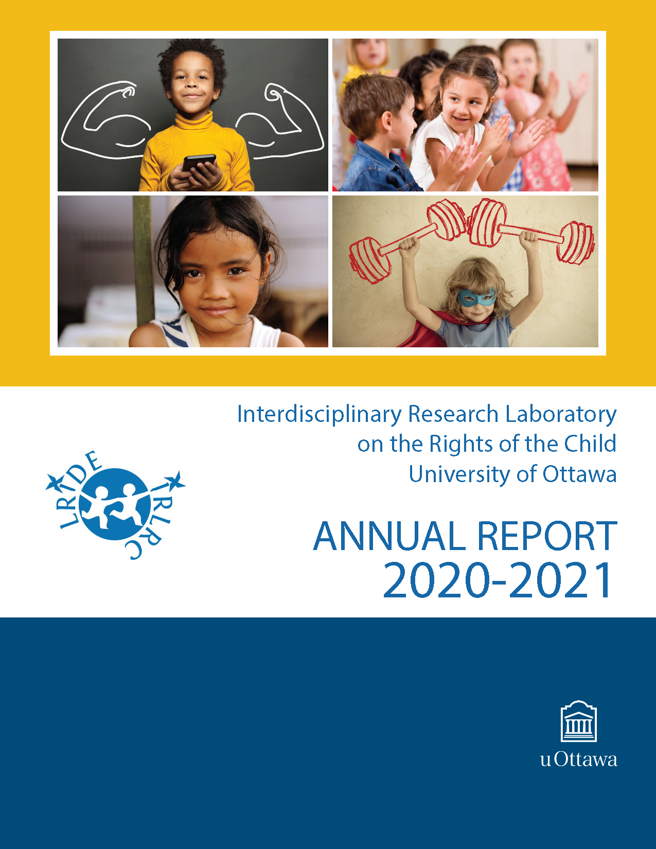 Title page of the 2020-2021 Annual Report of the Interdisciplinary Research Laboratory on the Rights of the Child at the University of Ottawa
