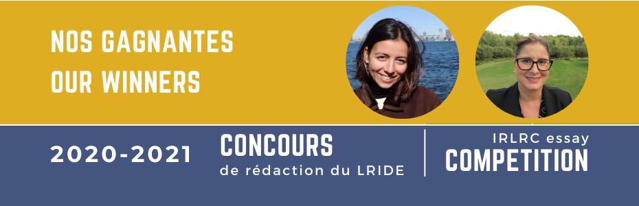 Cathy Broussard and Isabelle Lefebvre, gagnantes du concours de rédaction du LRIDE 2020-2021.