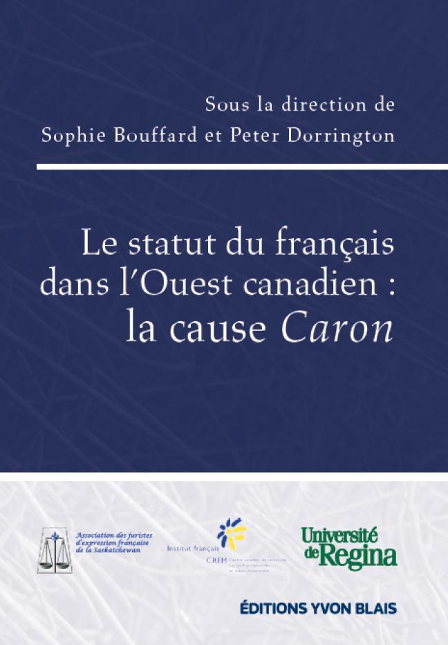 foucher le statut du francais dans l ouest canadien la cause caron