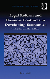 Book cover : Legal Reform and Business Contracts in Developing Economies: Trust, Culture, and Law in Dakar