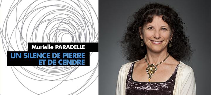 """Collage de deux images: Couverture du roman """"Un silence de pierre et de cendre"""" et photo de la professeure Muriel Paradelle."""