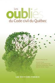 Les oubliés du Code civil du Québec