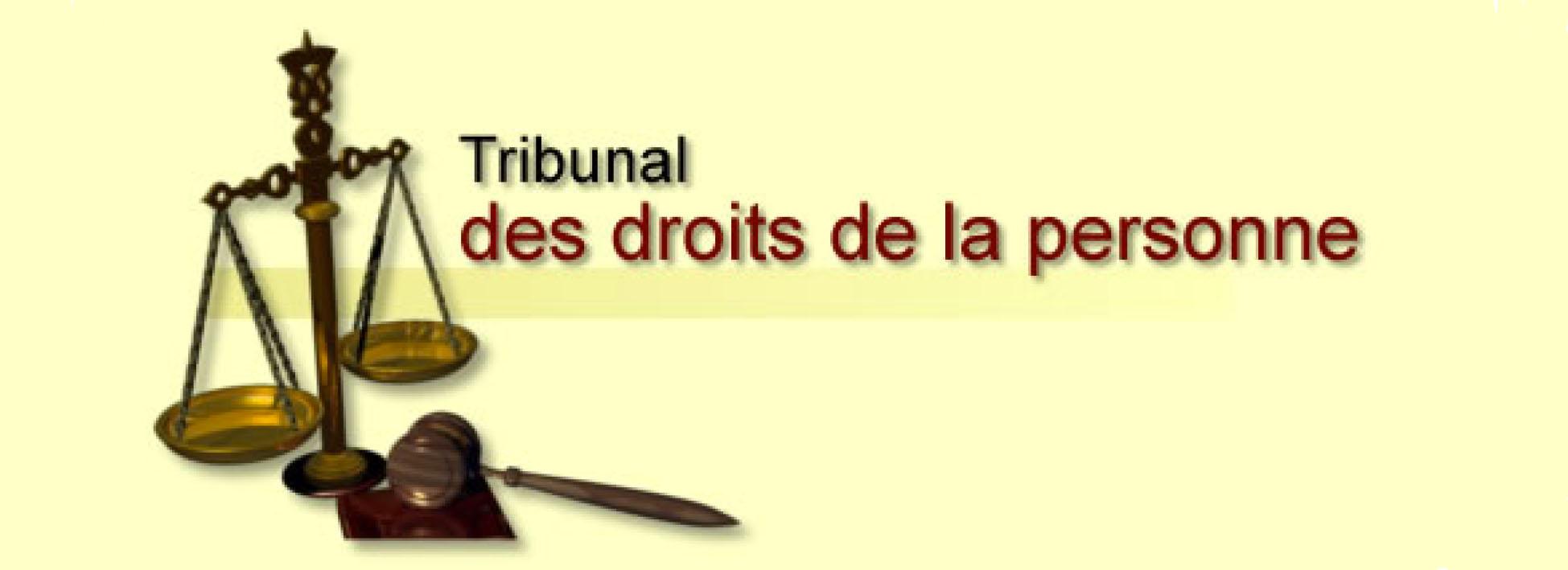 Tribunal des droits de la personne du Québec